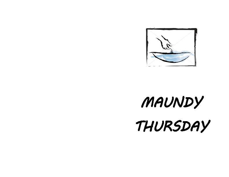Maundy Thursday Liturgy 2017